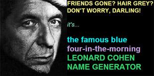 Leonard Cohen name generator